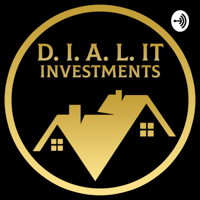 D.I.A.L. It Investments podcast