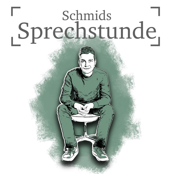 Schmids Sprechstunde