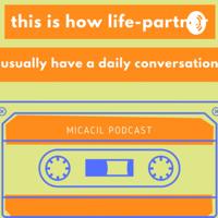 MicaCil podcast