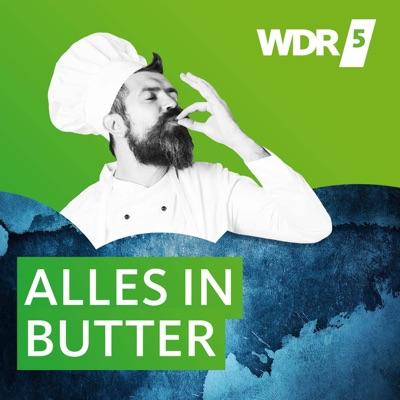 WDR 5 Alles in Butter:Westdeutscher Rundfunk