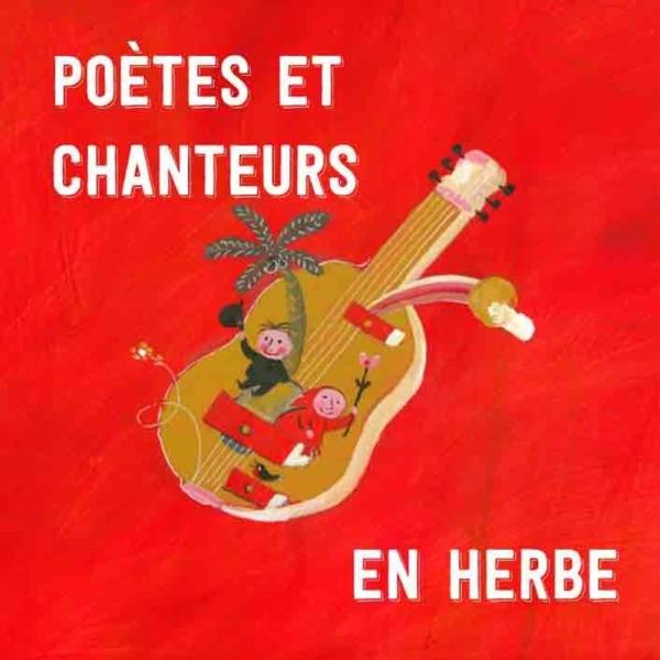 Poètes et chanteurs en herbe