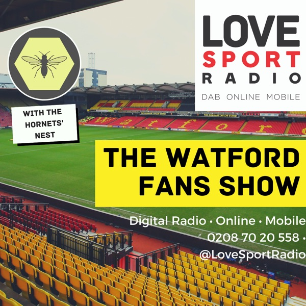 Watford Fans Show on Love Sport Radio
