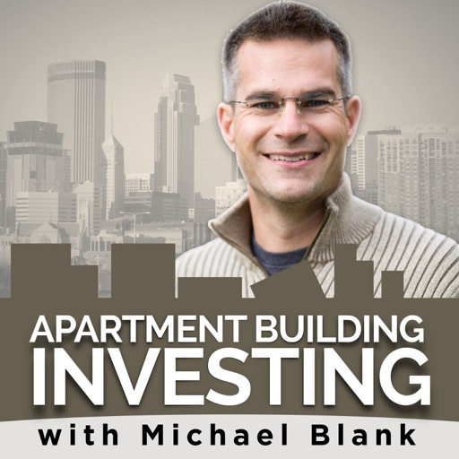 Cover image of Apartment Building Investing with Michael Blank Podcast