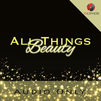 All Things Beauty (Audio) podcast