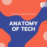 Anatomy of Tech podcast