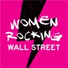 Women Rocking Wall Street - A podcast dedicated to women in financial services artwork