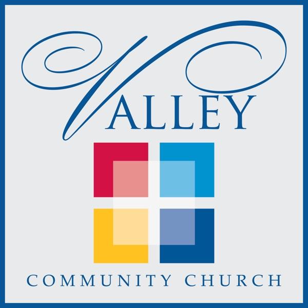Valley Community Church Sermons