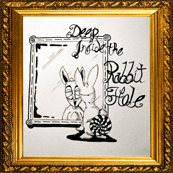 DeepInside the RabbitHole