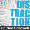 Distraction with Dr. Ned Hallowell artwork
