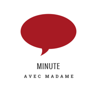 Minute avec Madame podcast