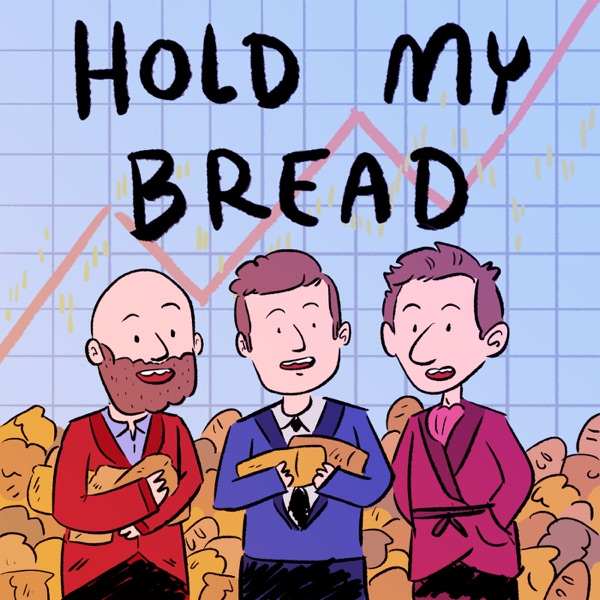 Hold My Bread podcast show image