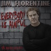 Everybody is Awful (Except You) with Jim Florentine artwork