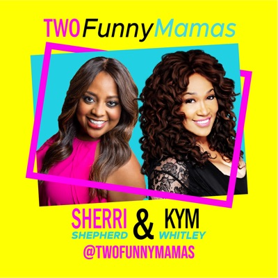 Two Funny Mamas:Two Funny Mamas