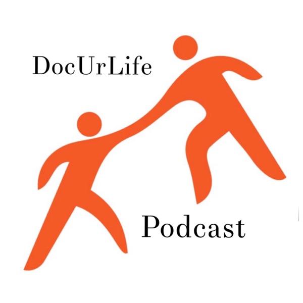 DocUrLife Podcast