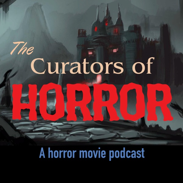 The Curators of Horror