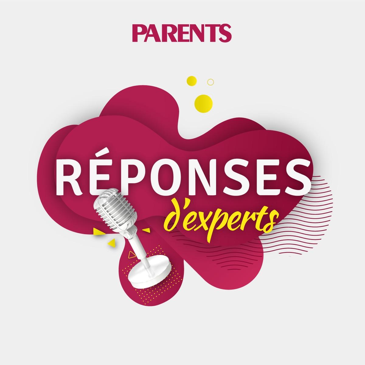 Réponses d'experts Parents