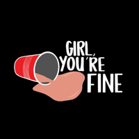 Girl, You're Fine podcast