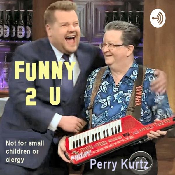 Funny 2 U