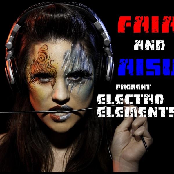 Electro Elements with Faia & Aisu