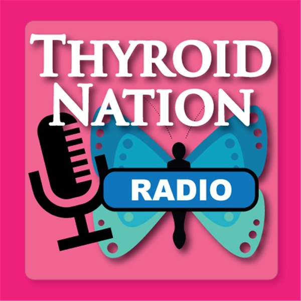 Thyroid Nation Radio