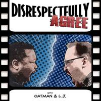 Disrespectfully Agree podcast