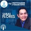 Tu Motivador Financiero, es acerca de ayuadar, dar esperanza, y cambiar vidas | Motivación Financiera | Negocios | Liderazgo