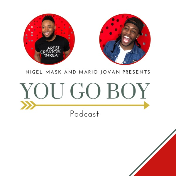You Go Boy Podcast