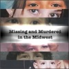 Missing and Murdered in the Midwest artwork