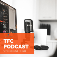 The TFC Podcast podcast