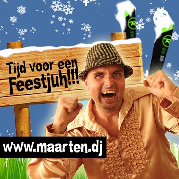 Feest DJ Maarten - Tijd Voor Een Feestjuh