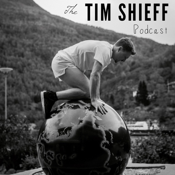 The Tim Shieff Podcast
