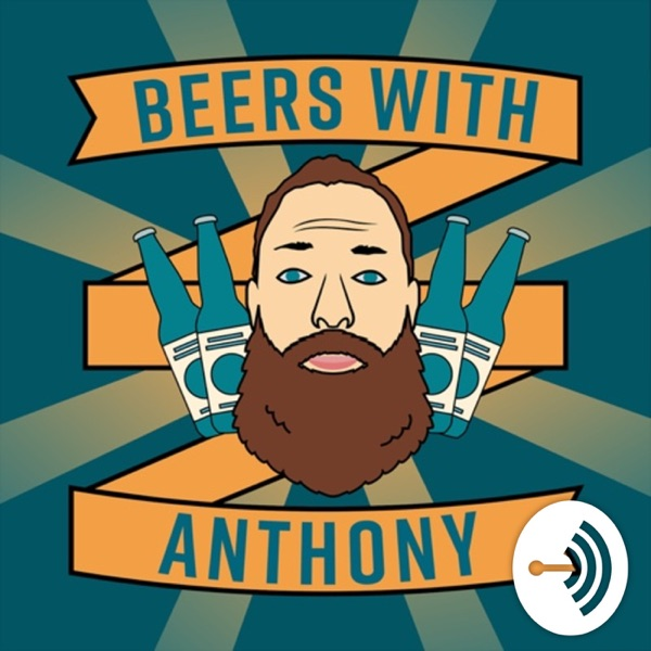 Beers with Anthony