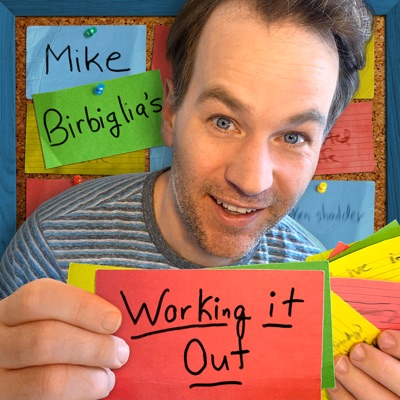 Mike Birbiglia's Working It Out:Mike Birbiglia