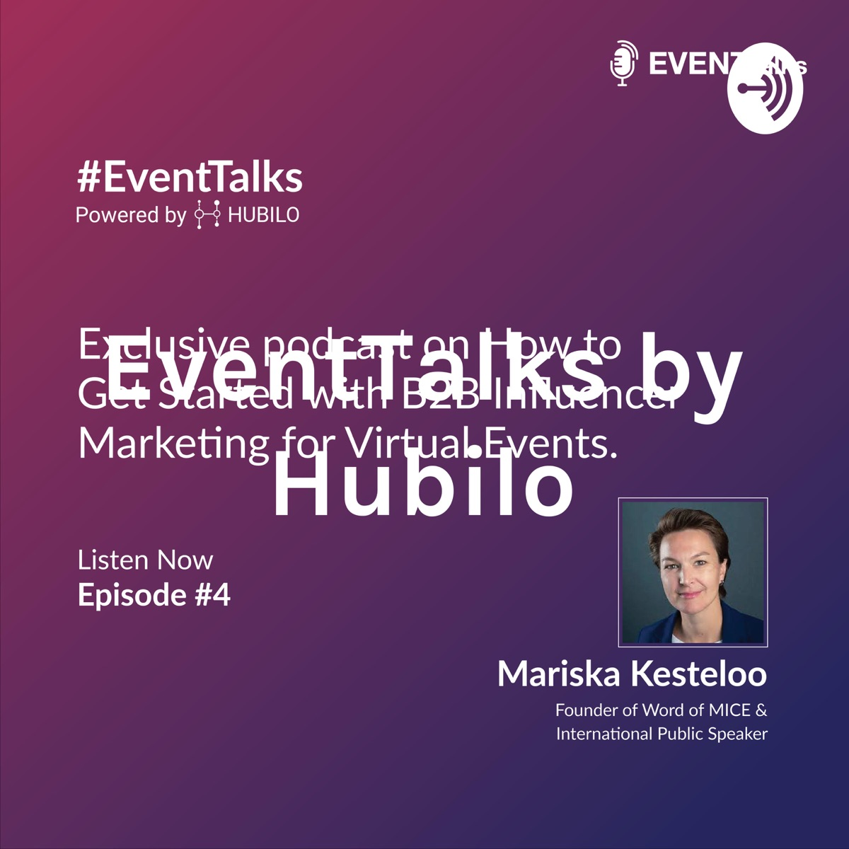 EventTalks by Hubilo - An Event Experience Podcast