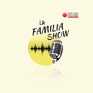 LA Familia Show