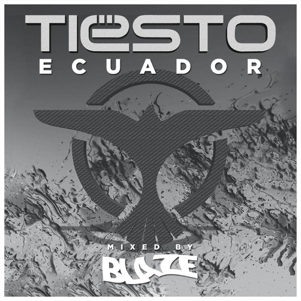 Tiësto en Ecuador Mix  (Podcast) - www.poderato.com/tiestoecuador
