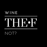 Wine THE F Not podcast