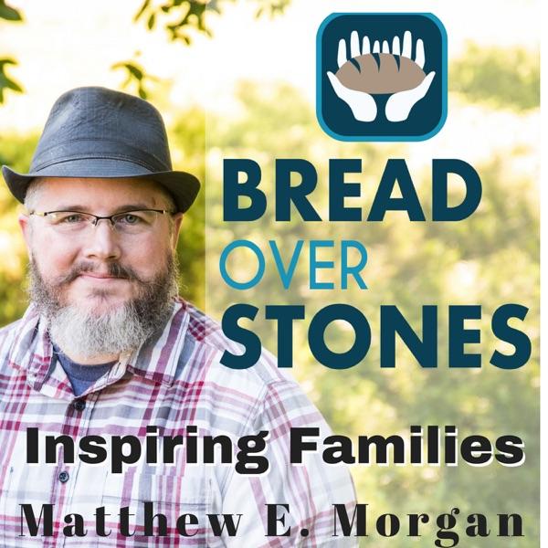 Bread over Stones