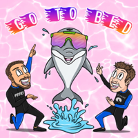 GO TO BED podcast