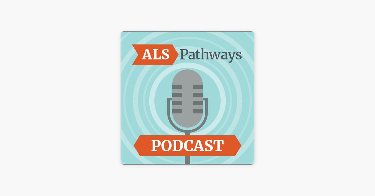 ALS Pathways on Apple Podcasts