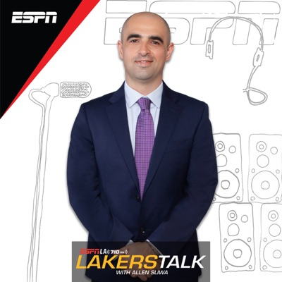 Lakers Talk with Allen Sliwa:ESPN Los Angeles
