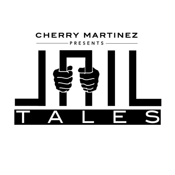 Jail Tales with Cherry Martinez
