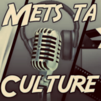 Mets ta culture podcast