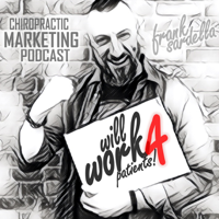 Will Work 4 Patients with Frank Sardella podcast
