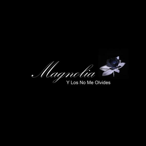Magnolia y los no me olvides