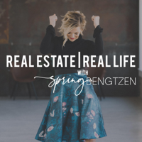 Real Estate | Real Life with Spring Bengtzen podcast