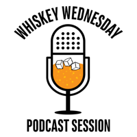 Whiskey Wednesdays podcast