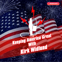 Keeping America Great Podcast podcast