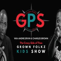 Grown Folks Kids Show's GPS podcast