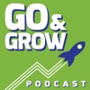 Go and Grow Podcast - learn how entrepreneurs, startup founders, and industry leaders launch and grow products and companies artwork
